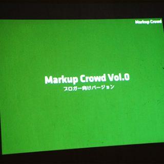 HTMLやCSS初心者のための勉強会「Markup Crowd」のプレオープンイベントに参加してきました
