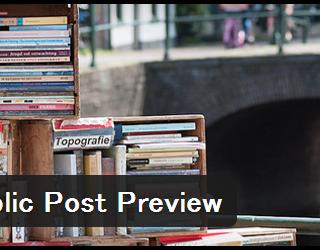 [WordPress]公開前の記事の下書きを他人に見せられる「Public Post Preview」が便利すぎ