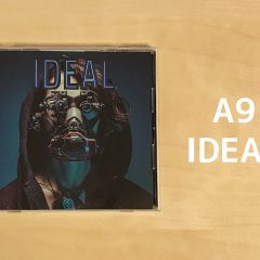 A9の7thアルバム「IDEAL」が昔のアリスナインっぽさがあってカッコ良い!
