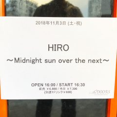 ラクリマのギタリストHIROソロライブ「Midnight sun over the next@初台DOORS」に行ってきました