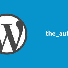 WordPressでユーザー名を表示する方法!ループ外ではthe_authorで出力されないので注意!