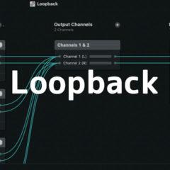 Macの中で鳴っている音を録画したい時に「Loopback」が便利!