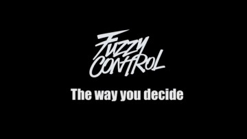 FUZZY CONTROLのThe way you decideがカッコ良すぎてヤバい